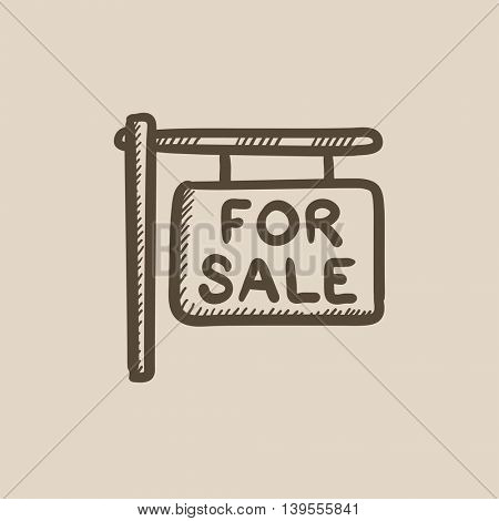 For sale signboard vector sketch icon isolated on background. Hand drawn For sale signboard icon. For sale signboard sketch icon for infographic, website or app.