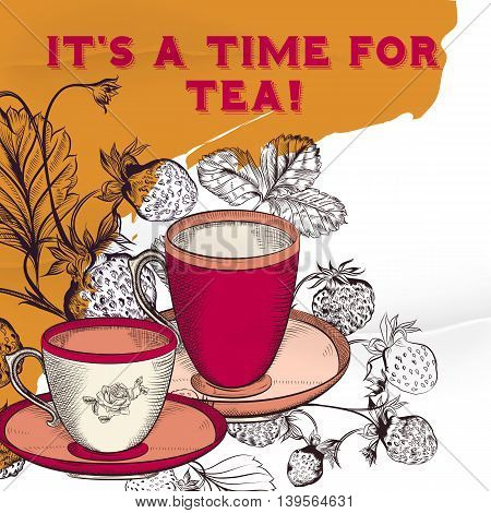 Vintage styled poster with strawberry mugs and tea. Imitation of retro banner