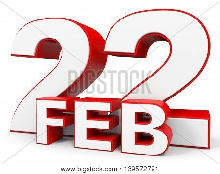 February 22. 3D Text On White Background.