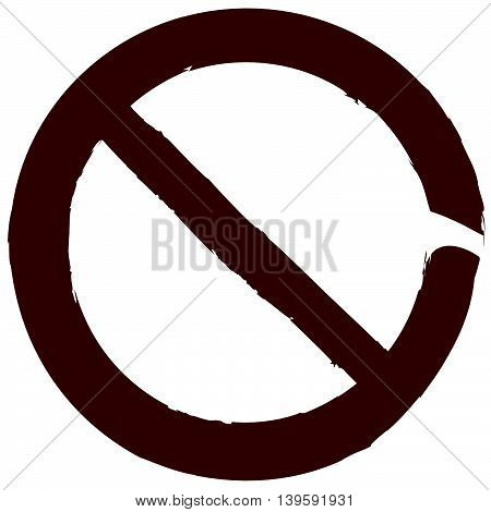 Grungy, Painted Prohibition, Restriction Sign. Prevention, Ban, Protection, No Access, No Entry Conc