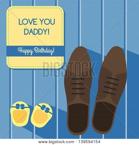 Happy birthday for father. Greeting card design with man shoes and baby booties vector illustration
