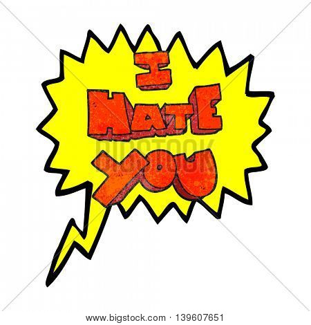 I hate you freehand speech bubble textured cartoon symbol