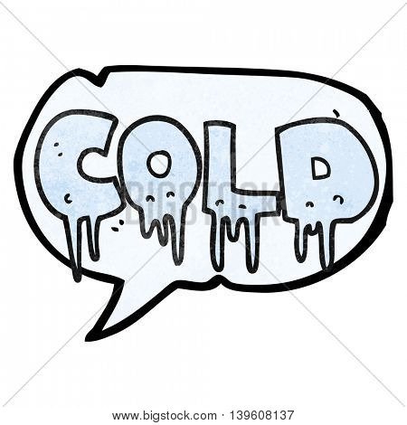 freehand speech bubble textured cartoon word cold