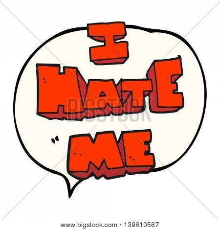 I hate me freehand drawn speech bubble cartoon symbol