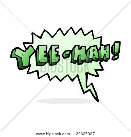 cartoon yeehah symbol with speech bubble