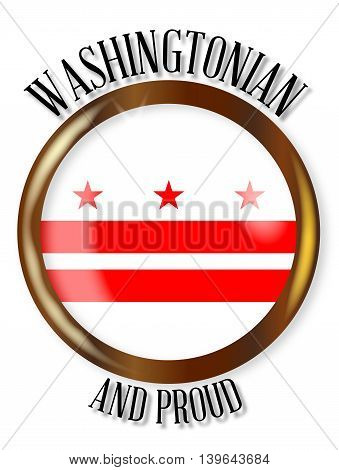Washington DC state flag button with a gold metal circular border over a white background with the text Washington DC and Proud