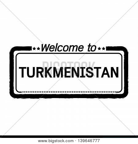 an images of Welcome to TURKMENISTAN illustration design