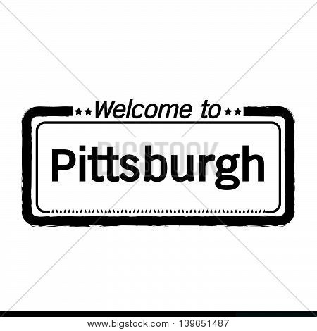 an images of Welcome to Pittsburgh City illustration design