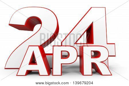 April 24. 3D Text On White Background.
