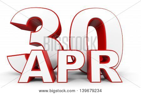 April 30. 3D Text On White Background.