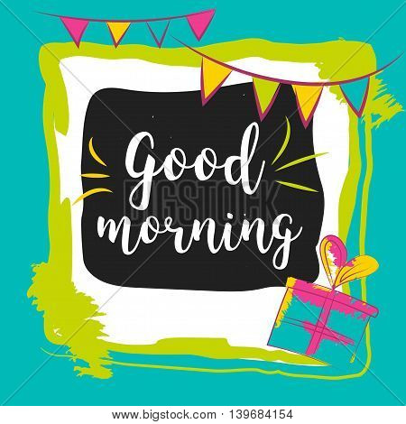 good morning typography hand lettering text solated on colorful background. Concept image poster for wall art prints, mock up, home interior card.