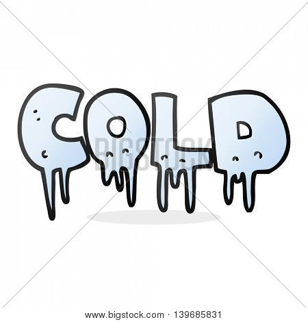 freehand drawn cartoon word cold