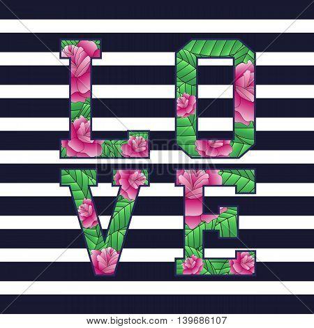 Love, fashion design floral tropical print for t-shirt. Vintage vector print.