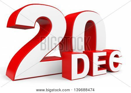 December 20. 3D Text On White Background.