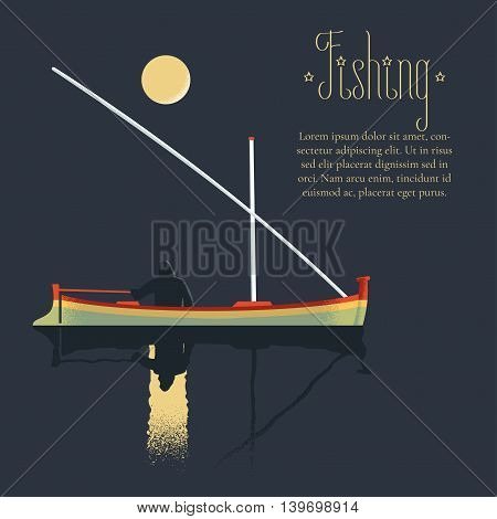 Fisherman fishing at night vector illustration. Design element with boat, man, copyspace for outdoor leisure template poster, flyer