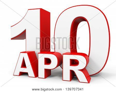 April 10. 3D Text On White Background.