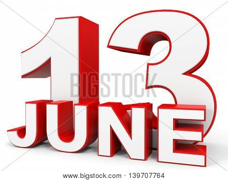 June 13. 3D Text On White Background.