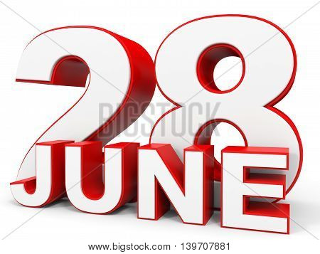 June 28. 3D Text On White Background.