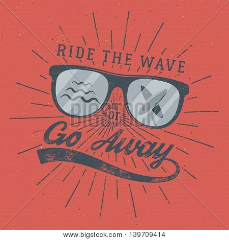 Vintage Surfing Poster for web design or print. Surfer glasses emblem, summer and typography sign - ride the wave or go away. Surf Badge on red background. Vector.