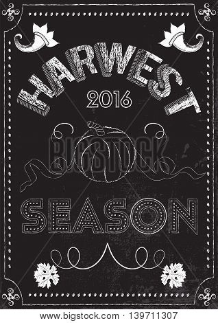 Poster with a pumpkin on a market and harwest theme in chalk drawing style. Font composition lettering
