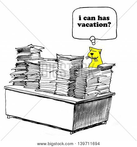 Business cartoon about preferring vacation to completing all the paperwork.