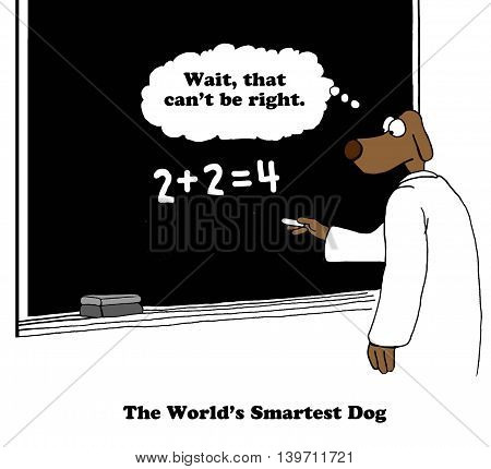 Cartoon about the world's smartest dog working on an addition problem.