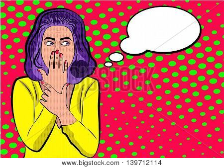 Pop art cute woman with covering her mouth. Fright emotion. Bubble Sign.