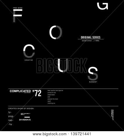 Focus typography poster effect.Vector illustration.