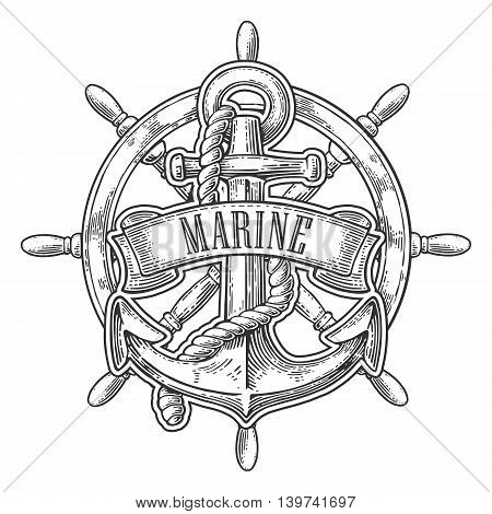 Anchor and wheel with ribbon isolated on white background. Vector vintage engraving illustration with title MARINE. Hand drawn in a graphic style.