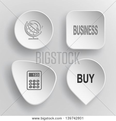 4 images: globe and handset, business, calculator, buy. Business set. White concave buttons on gray background. Vector icons.