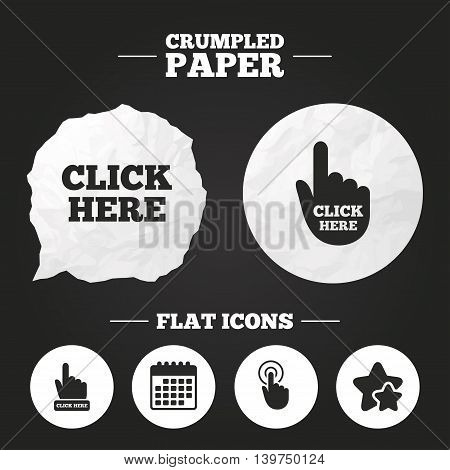 Crumpled paper speech bubble. Click here icons. Hand cursor signs. Press here symbols. Paper button. Vector