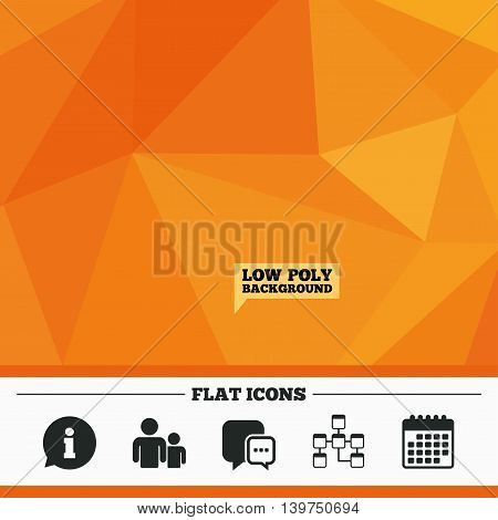 Triangular low poly orange background. Information sign. Group of people and database symbols. Chat speech bubbles sign. Communication icons. Calendar flat icon. Vector