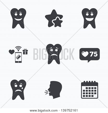 Tooth happy, sad and crying faces icons. Dental care signs. Healthy or unhealthy teeth symbols. Flat talking head, calendar icons. Stars, like counter icons. Vector