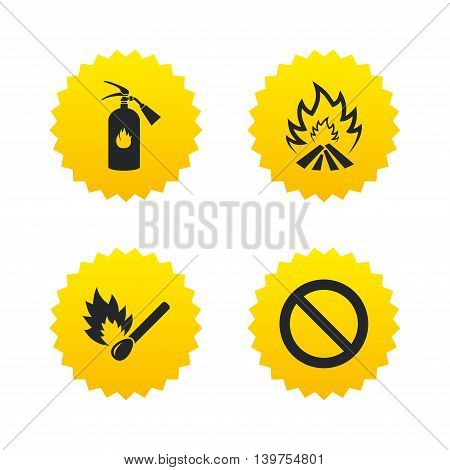 Fire flame icons. Fire extinguisher sign. Prohibition stop symbol. Burning matchstick. Yellow stars labels with flat icons. Vector
