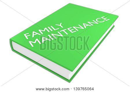 Family Maintenance Concept