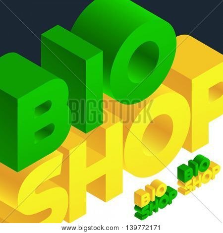Vector logo with 3D volume letters. Three dimensional isometric text Bio shop