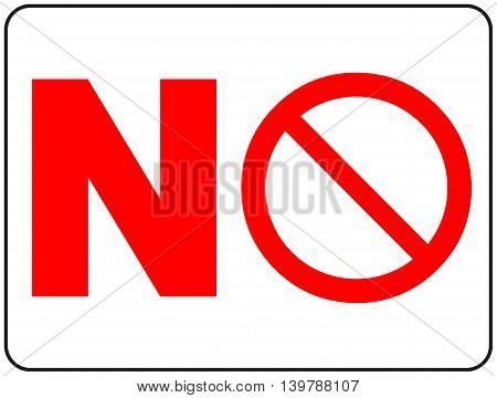 General Prohibition Sign Vector illustration Empty template for public places No isolated on white with red circle