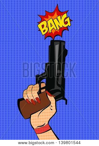 Gun in woman hand. Pop art stile.