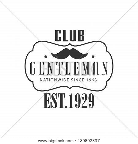 Nationwide Gentleman Club Label In Black And White Graphic Flat Vector Design