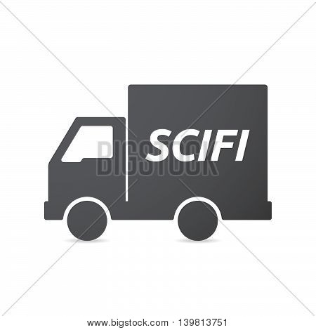 Isolated Truck Icon With    The Text Scifi