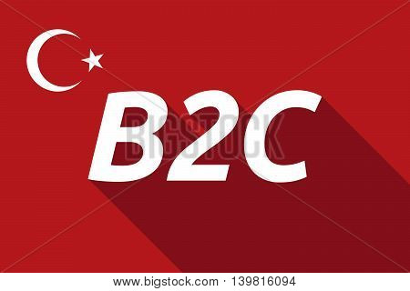 Long Shadow Turkey Flag With    The Text B2C