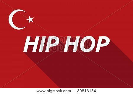 Long Shadow Turkey Flag With    The Text Hip Hop