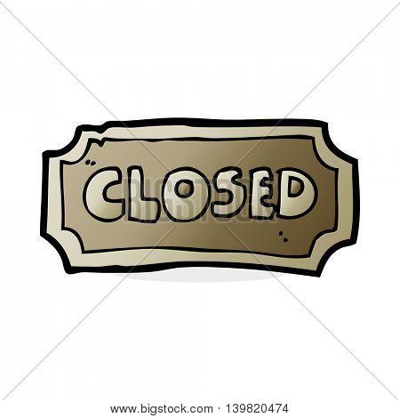 cartoon closed sign