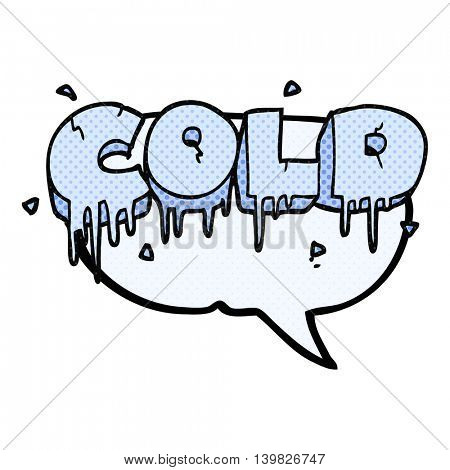 freehand drawn comic book speech bubble cartoon cold text symbol