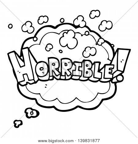 freehand drawn thought bubble cartoon word horrible