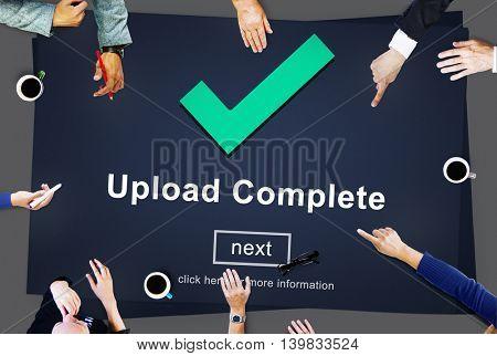 Upload Complete Achievement Digital Internet Concept
