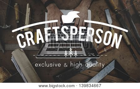 Craftsperson Manual Workshop Craft Tool Work Concept