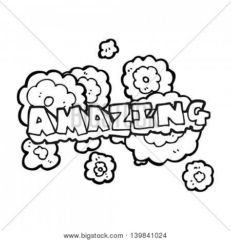 freehand drawn black and white cartoon amazing word