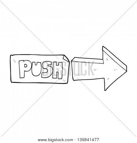 freehand drawn black and white cartoon push door sign