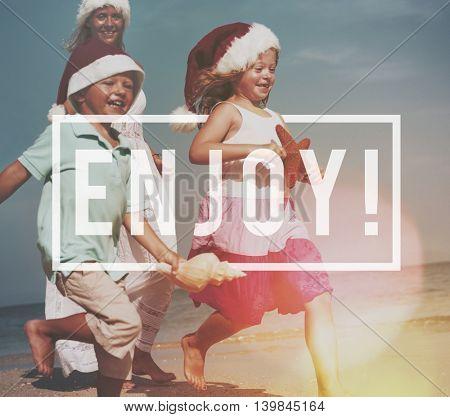 Enjoy Enjoyment Pleasurable Happiness Delightful Concept